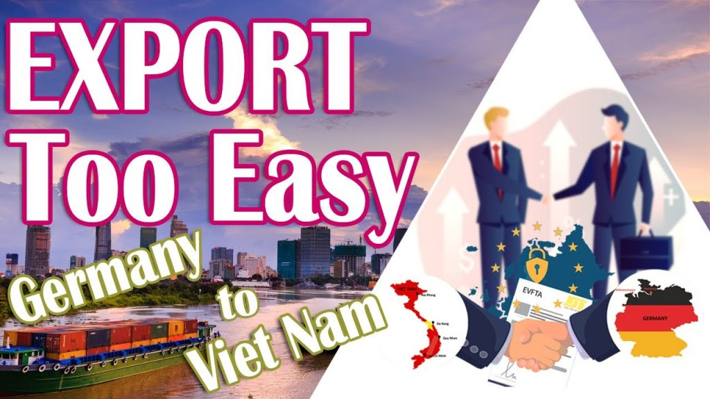 HOW TO EXPORT from GERMANY to VIETNAM with DDP term... EVFTA Trade Agreements ??? | KAN Asia
