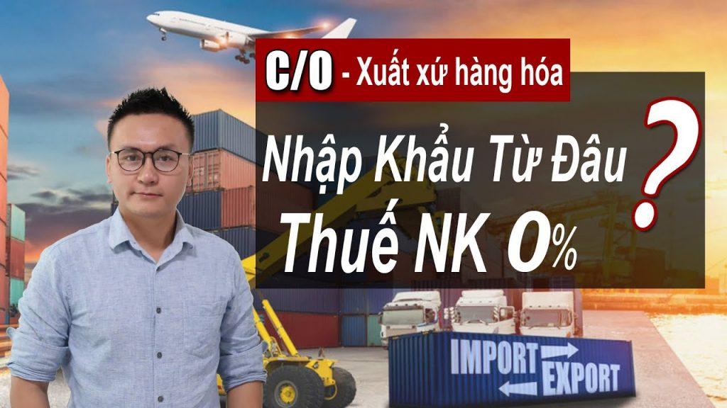 Các Loại XUẤT XỨ HÀNG HÓA (Form C/O) THƯỜNG GẶP Trong NK - Loại Nào Được GIẢM THUẾ NK | KAN Asia